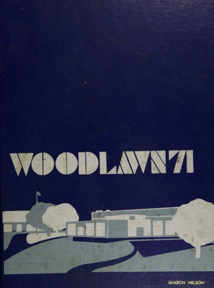 1971 Woodlawn High School Yearbook Cover
