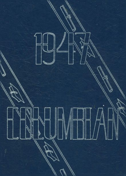 1947 Columbia High School Yearbook Cover
