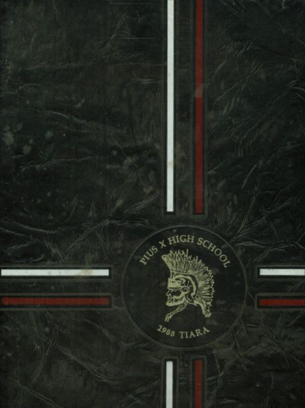 1988 Pius X High School Yearbook Cover