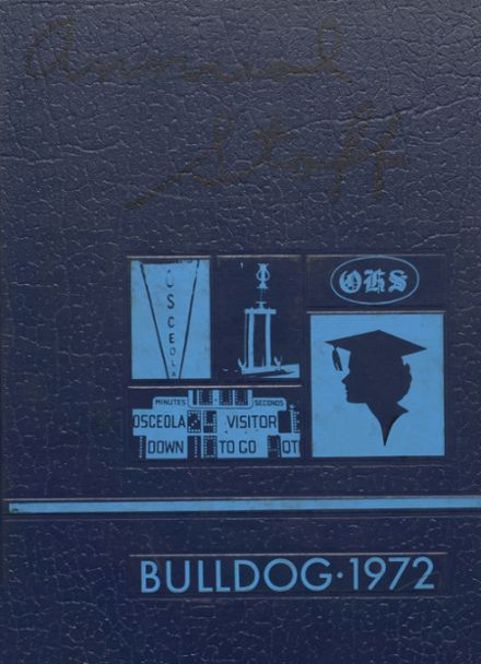 1972 Osceola High School Yearbook Cover