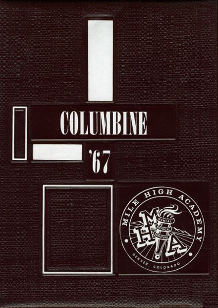 1967 Mile High Academy Yearbook Cover